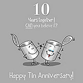 10th Wedding Anniversary Greetings Card - Tin Anniversary