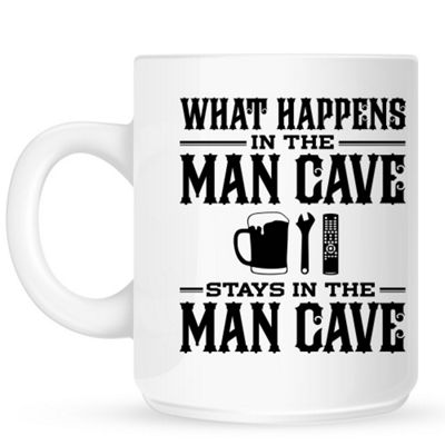 What Happens In The Man Cave Stays InThe Man Cave 10oz Ceramic Mug