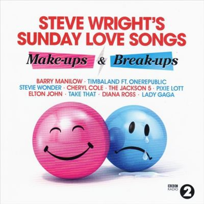 Steve Wrights Sunday Love Songs Make Ups And Break Ups