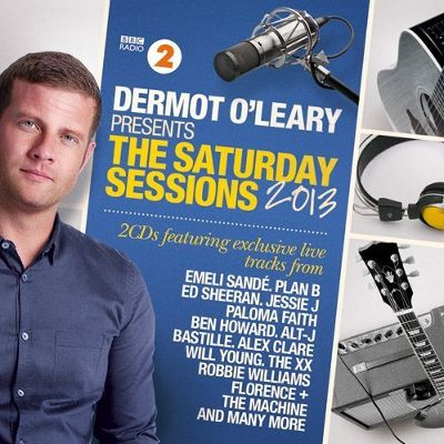 DERMOT O'LEARY SATURDAY SESSIONS 2013