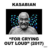 Kasabian - For Crying Out Loud (Deluxe)