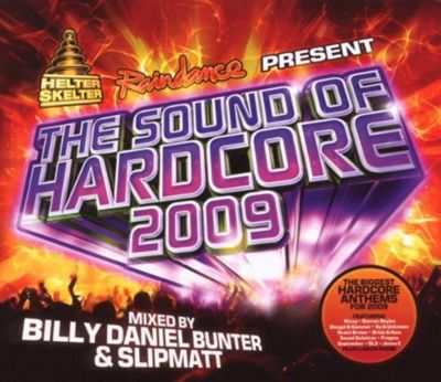 Sound Of Hardcore 2009, The (Mixed By Helter Skelter & Raindance)