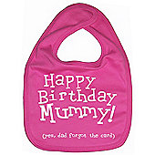 Dirty Fingers Happy Birthday Mummy! Baby Feeding Bib Fuchsia