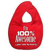 Dirty Fingers I'm 100% awesome just like my Aunty Baby Bib Red