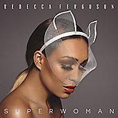 "Rebecca Ferguson "" Superwoman"