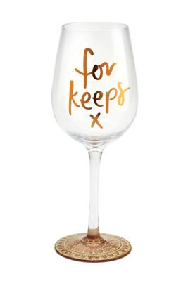 Here's To You For Keeps Wine Glass