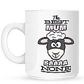 The Best Mum Baaaa None 10oz Ceramic Mug