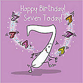 Happy Birthday, Seven Today Girls Greetings Card