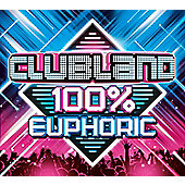 Various Artists Clubland 100% Euphoric 3CD