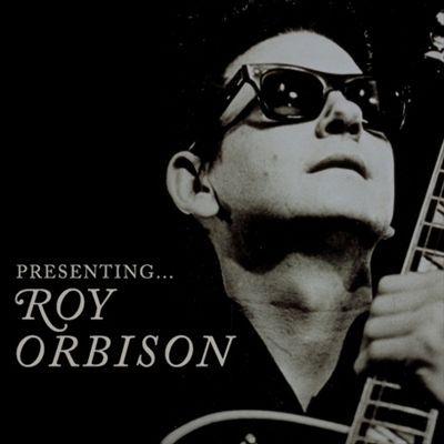 Presenting Roy Orbison