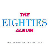 Various Artists - The Eighties Album 3CD
