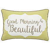 """Good Morning Beautiful"" Cushion"