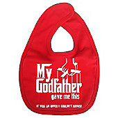 Dirty Fingers My Godfather gave me offer I couldn't refuse Bib Red