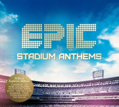 Epic : Stadium Anthems
