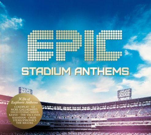 Epic : Stadium Anthems