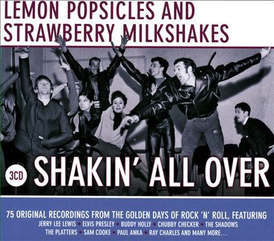 Lemon Popsicle Strawberry Milkshake Shakin All Over (3Cd)