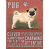 Pug Tin Sign 30x40cm