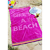 Catherine Lansfield Life's a Beach Towel - Pink