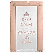 Babywise Baby Changing Mat - Keep Calm & Change My Bum (Pink)