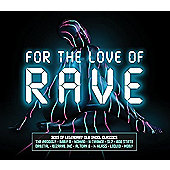 Various Artists - For The Love of Rave (2CD)