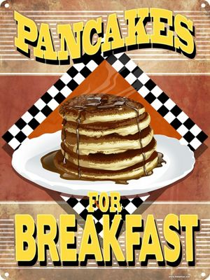 Pancakes For Breakfast Tin Sign