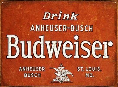 Drink Budweiser Tin Sign