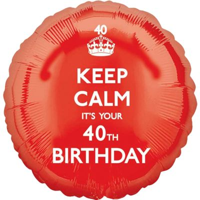 Keep Calm its your 40th Balloon - 18 inch Foil