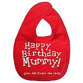 Dirty Fingers Happy Birthday Mummy! Baby Feeding Bib Red