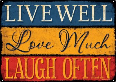 Live Well Love Much Laugh Often Tin Sign