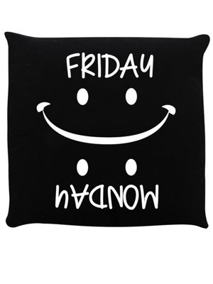 Friday Monday You Choose Black Cushion 40x40cm