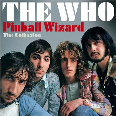 The Who Pinball Wizard: The Collection