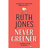 Never Greener